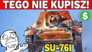 TEGO NIE KUPISZ! - World of Tanks