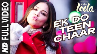 'Ek Do Teen Chaar' FULL VIDEO SONG | Sunny Leone | Neha Kakkar, Tony Kakkar | Ek Paheli Leela