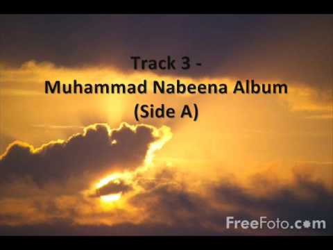 Track 3 - Muhammad Nabeena Album Side A