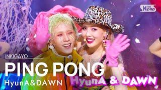 Download lagu HyunA&DAWN(현아&던) - PING PONG @인기가요 inkigayo 20210912