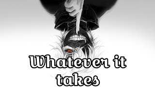 Nightcore- Whatever It Takes