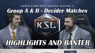 Tasteless and Artosis - KSL Season 3 Ro. 16 Group A & B Decider Matches - Highlights and Banter