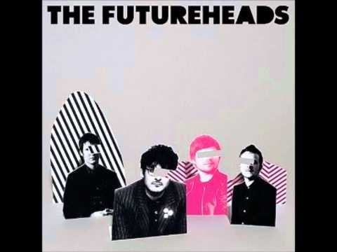Futureheads - Trying Not To Think About Time