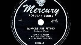 1946 HITS ARCHIVE: Rumors Are Flying - Tony Martin