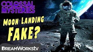 Was the Moon Landing FAKE? | COLOSSAL MYSTERIES