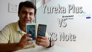 Yu Yureka Plus VS Lenovo K3 Note- Which Is Better?