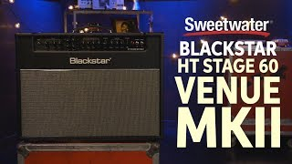 Blackstar HT Stage 60 MkII Tube Combo Amplifier Review