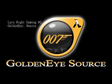 Late Night Gaming #2 - Goldeneye Source