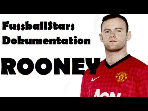 Fussball Stars Dokumentation - WAYNE ROONEY