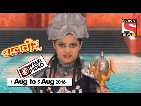 WeekiVideos | Baalveer | 1 August to 5 August 2016 thumbnail