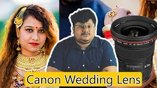 Canon Zoom lenses for Weddings | Wedding Photography Tips in Hindi | Video #92