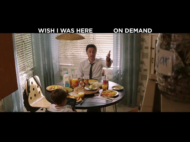 Wish I Was Here - On Demand & Digital HD