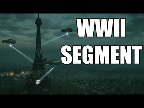 Assassin's Creed Unity - World War 2 Segment