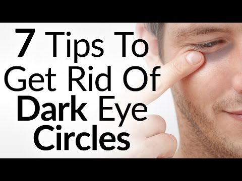 7 Tips To Get Rid Of Black Under The Eyes | How To Eliminate Dark Eye Circles