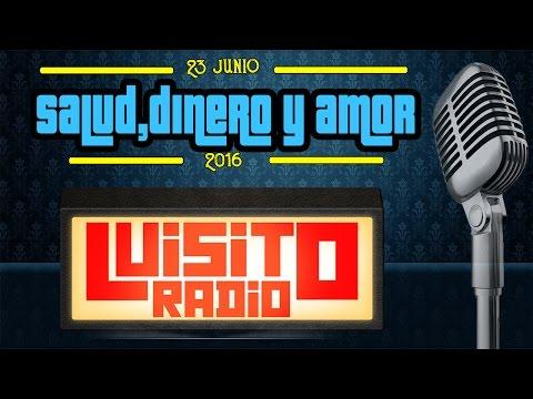 Luisito Radio - Salud, Dinero y Amor