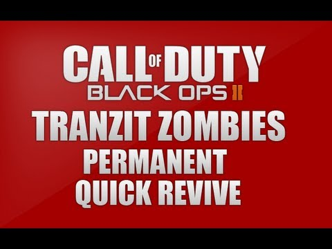 Blackops 2 Zombies - permanent Quick Revive Glitch