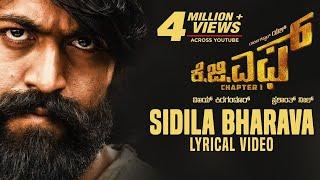 Sidila Bharava Song with Lyrics | KGF Kannada Movie | Yash | Prashanth Neel | Hombale Films
