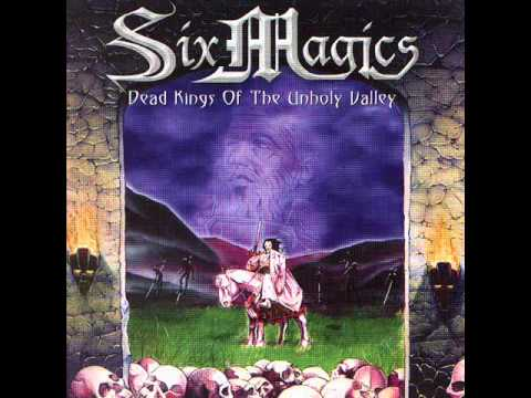 Six Magics - Dead Kings Of The Unholy Valley video