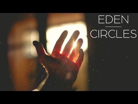 EDEN - Circles [CC LYRICS]