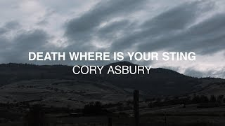 Cory Asbury - Death Where Is Your Sting (Official Lyric Video) | Reckless Love