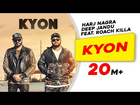 Kyon Feat. Roach Killa | Harj Nagra | Deep Jandu - LatestLyrics