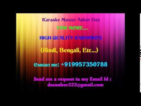 O Bondhu Tumi Sunte Ki Pao Karaoke by Ankur Das 09957350788
