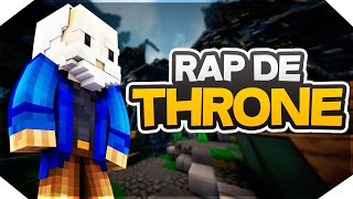 EL RAP DE SRTHRONE (BY GOKUTROLL15)