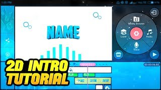 HOW TO MAKE 2D INTRO ON ANDROID | 2D INTRO TUTORIAL ON KINEMASTER