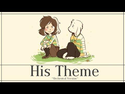 ⌈Original Lyrics⌋ His Theme ~ Orchestral Version ⌈Undertale ⌋