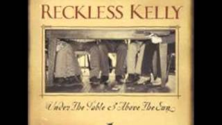 Watch Reckless Kelly May Peace Find You Tonight video