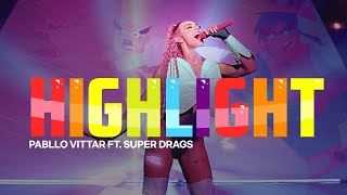 Pabllo Vittar - Highlight (feat. Super Drags)