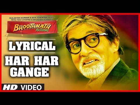 Bhoothnath Returns Har Har Gange (Lyric Video)   Amitabh Bachchan, Boman Irani, Parth Bhalerao