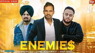 Enemies (Full Song) Angrej Ali | Sidhu Moose Wala | Deep Jandu | Latest Punjabi Songs 2018 |Geet MP3