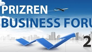 BUSİNESS FORUM PRİZREN 2014
