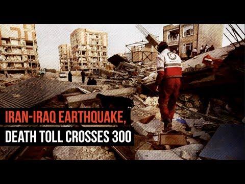 Iran-Iraq Earthquake, Death Toll Crosses 300