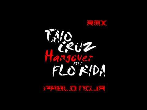 Hangover (florida Ft. Taio Cruz) - Remix Breakbeat - Pablo Noja video