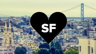 12 Signs You Grew Up In San Francisco