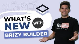 Brizy Page Builder Just Keeps Getting Better - New Features Have Arrived