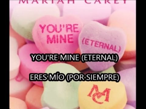 Mariah Carey - Youre Mine (Eternal) (Español)