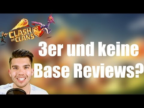 CLASH OF CLANS: 3er und keine Base Reviews mehr? ✭ Let's Play Clash of Clans [Deutsch/German HD]