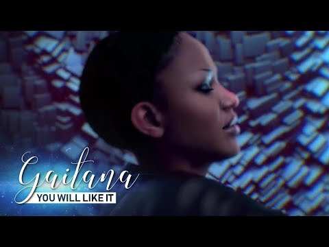 PREMIERE! Gaitana - You Will Like It (Official Video)