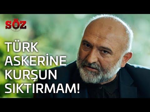 Söz   22.Bölüm - Türk Askerine Kurşun Sıktırmam!