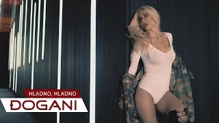 DJOGANI - Hladno, hladno - Official video HD