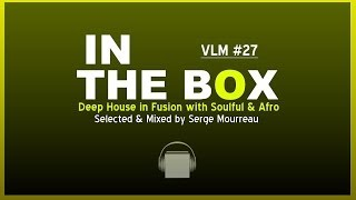 DEEP SOULFUL AFRO HOUSE JUNE 9th 2014 VLM #27