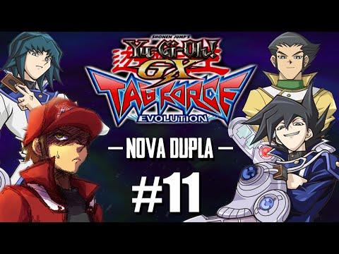 Yu-Gi-Oh! GX TAG Force Evolution #11 - A Nova Dupla / Duelo Tag / Chazz e Bastion!! [PS2]