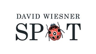 Behind the Scenes: David Wiesner's Spot