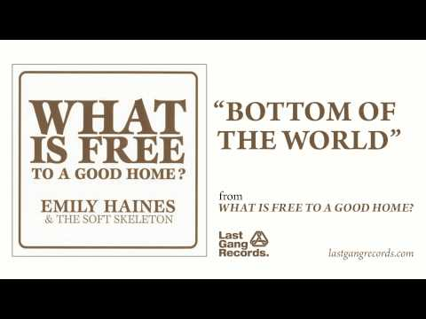 Emily Haines And The Soft Skeleton - Bottom Of The World