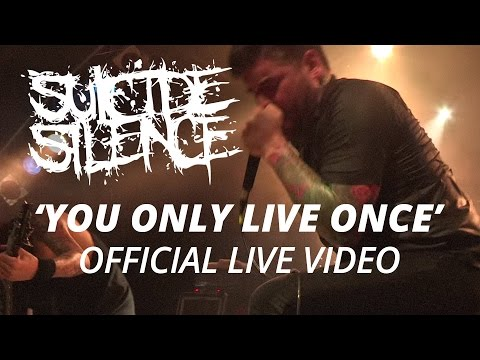 Suicide Silence - You Only Live Once (official Hd Live Video) video