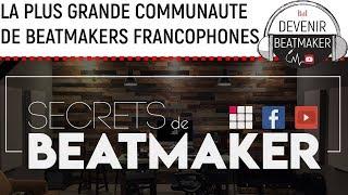 """PRESENTATION de """"SECRETS DE BEATMAKER"""" (SB)"""