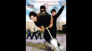 Undercover Kids 2004 Full Movie